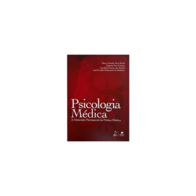 Livro - Psicologia Médica - A Dimensão Psicossocial da Prática Médica - Brasil