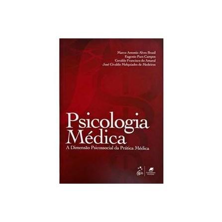 Livro - Psicologia Médica - A Dimensão Psicossocial da Prática Médica - BrasilTF