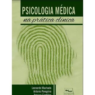 Livro - Psicologia Médica na Prática Clinica - Machado