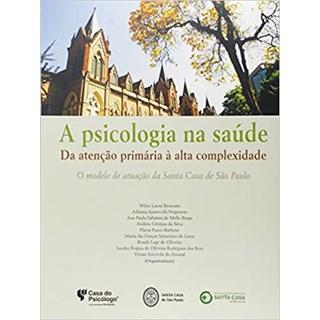 Livro - Psicologia Na Saúde - Bruscato - Casa do Psicólogo