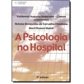 Livro - Psicologia no Hospital, A - Angerami-Camon