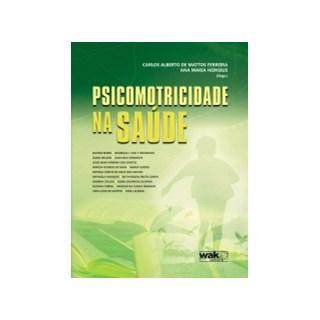 Livro - Psicomotricidade na Saúde - Ferreira