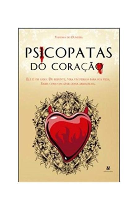 Livro - Psicopatas do Coração - De Oliveira