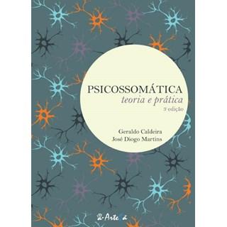 Livro - Psicossomática - Teoria e Prática - Caldeira