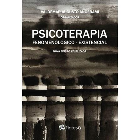 Livro - Psicoterapia Fenomenológica-Existencial - Angerami