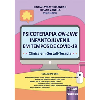 Livro Psicoterapia On-Line Infantojuvenil em Tempos de COVID-19 - Brandão - Juruá