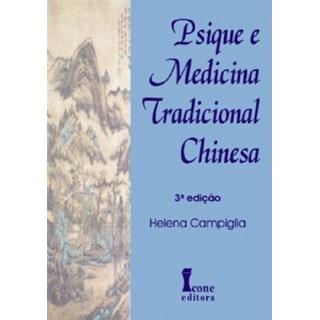 Livro - Psique e Medicina Tradicional Chinesa - Campiglia