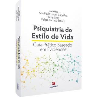 Livro Psiquiatria do Estilo de Vida - Carvalho - Manole