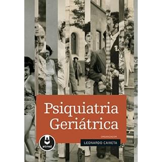 Livro - Psiquiatria Geriátrica - Caixeta