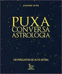 Livro Puxa Conversa Astrologia De Vita Baralho