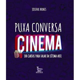 Livro - Puxa conversa cinema - Nunes - Baralho