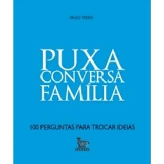 Livro - Puxa Conversa Família -  Tadeu - Baralho