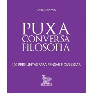 Livro - Puxa Conversa Filosofia - Sampaio - Baralho