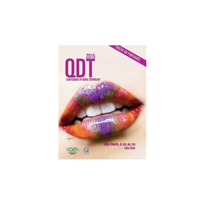 Livro - QDT 2015 - Quintessence of Dental Technology - Português - Duarte Jr. - Santos
