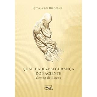 Livro - Qualidade e Segurança do Paciente - Hinrichsen