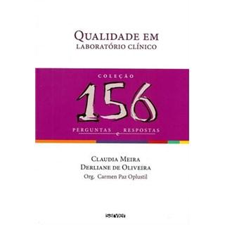 Livro - Qualidade em Laboratório Clínico - Coleção 156 Perguntas e Respostas - Oplustil