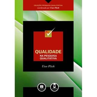Livro - Qualidade na Pesquisa Qualitativa - Flick