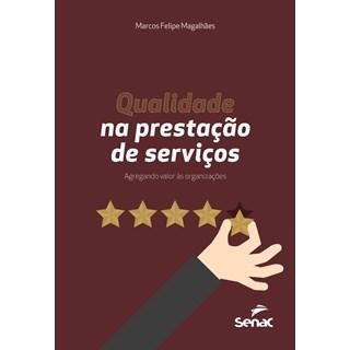 Livro - Qualidade na Prestação de Serviços - Magalhães