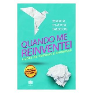 Livro - Quando me reinventei - Bastos 1º edição