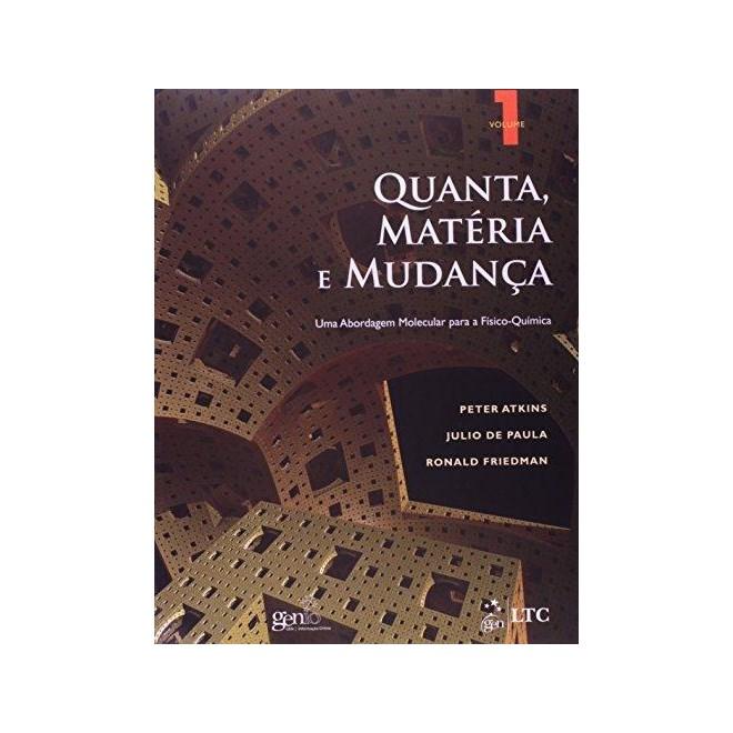 Livro - Quanta, Matéria e Mudança - Uma Abordagem Molecular para a Físico-Química - Vol. 1 - Atkins