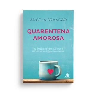Livro - Quarentena Amorosa - Brandão - Sextante