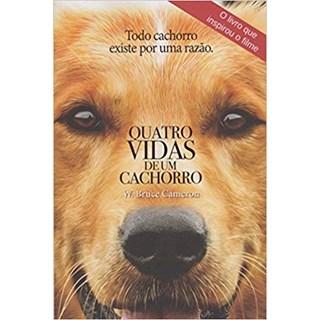 Livro - Quatro Vidas de Um Cachorro - Cameron