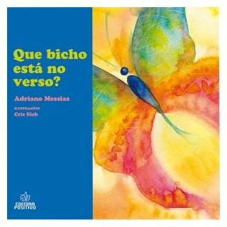 Livro - Que Bicho Está no Verso? - Messias - Positivo
