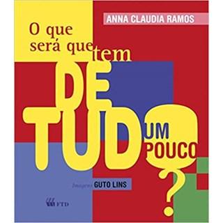 Livro Que Será Que Tem de Tudo um Pouco?, O - Ramos - FTD