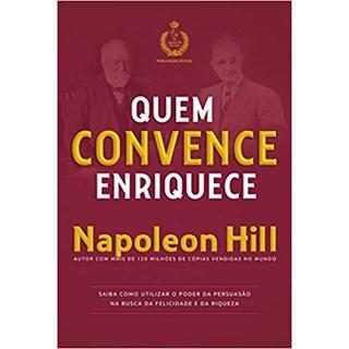 Livro - Quem Convence Enriquece- Napoleon Hill