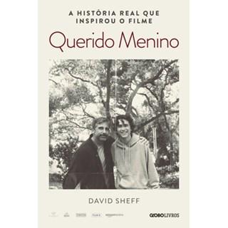 Livro - Querido Menino: a jornada de um pai pela dependência química de seu filho - Sheff - Globo