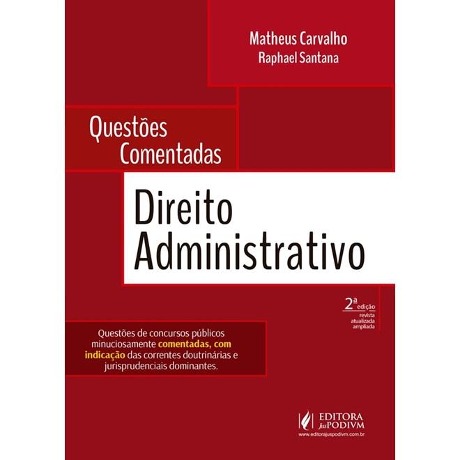 Livro - Questões Comentadas de Direito Administrativo - Carvalho