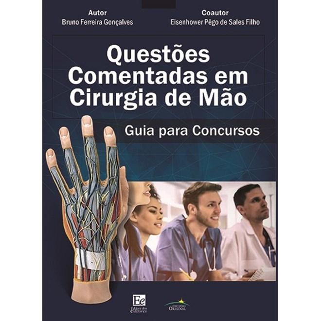 Livro - Questões Comentadas em Cirurgia da Mão - Gonçalves - Editora dos Editores