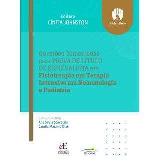 Livro Questões Comentadas para Prova de Título de Especialista em Fisioterapia - Editora dos Editores