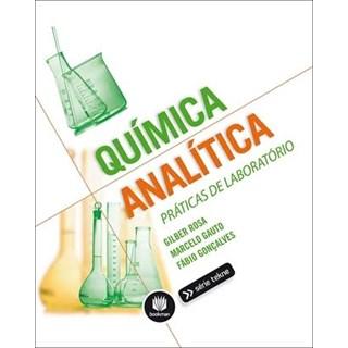 Livro - Química Analítica: Práticas de Laboratório - Rosa