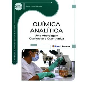 Livro - Química Analítica: uma abordagem qualitativa e quantitativa - Barbosa