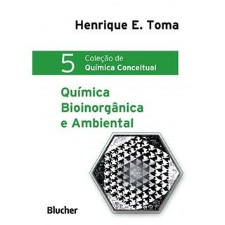 Livro - Química Bioinorgânica e Ambiental - Toma