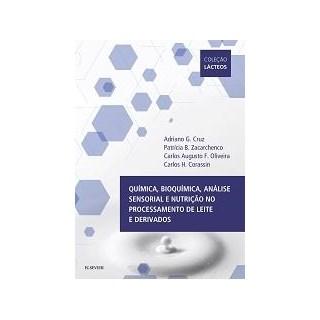 Livro - Quimica, Bioquimica, Analise Sensorial e Nutricao no Processamento de Leite e Derivados - Cruz