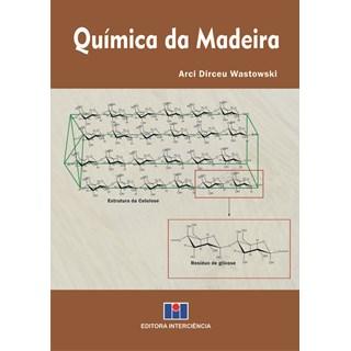 Livro Química da Madeira - Wastowski - Interciência