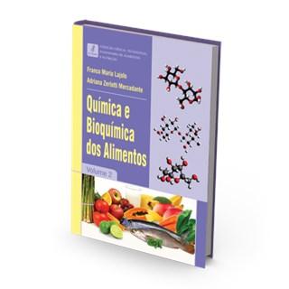 Livro - Química e Bioquímica dos Alimentos - Vol 2 - Lajolo