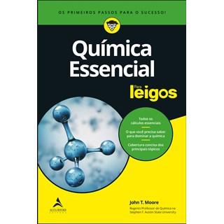 Livro Química Essencial Para Leigos - Moore - Alta Books