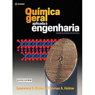 Livro Química Geral Aplicada à Engenharia - Brown - Cengage