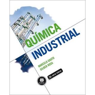 Livro Química Industrial - Gauto - Bookman