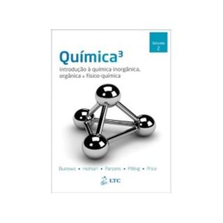 Livro - Química - Introdução à Química Inorgânica, Orgânica e Físico-Química - Vol. 2 - Burrows