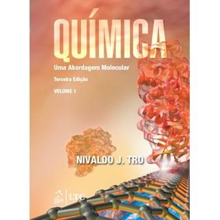 Livro - Química - Uma Abordagem Molecular - Vol. 1 - Tro