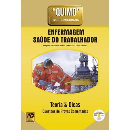 Livro - Quimo - Enfermagem Saúde do Trabalhador - Soares