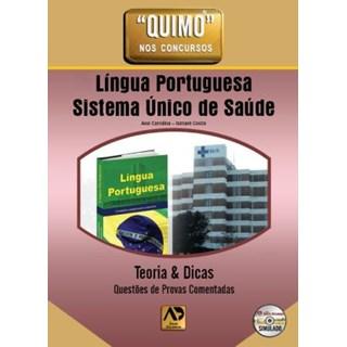 Livro - Quimo - Língua Portuguesa Sistema Único de Saúde - Teorias e Dicas Questões de Provas Comentadas - Mrad