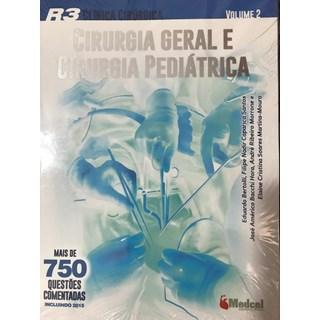 Livro - R3 Clínica Cirúrgica - Cirurgia Geral e Cirurgia Pediátrica - vol 2 - Bertolli