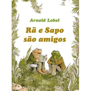 Livro Rã e Sapo São Amigos - Lobel - Companhia das Letrinhas