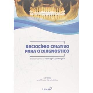 Livro Raciocínio Criativo Para o Diagnóstico - Sanar