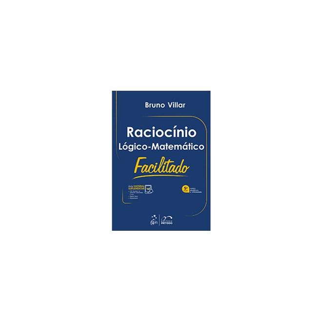 Livro - Raciocínio Lógico-Matemático Facilitado - Villar